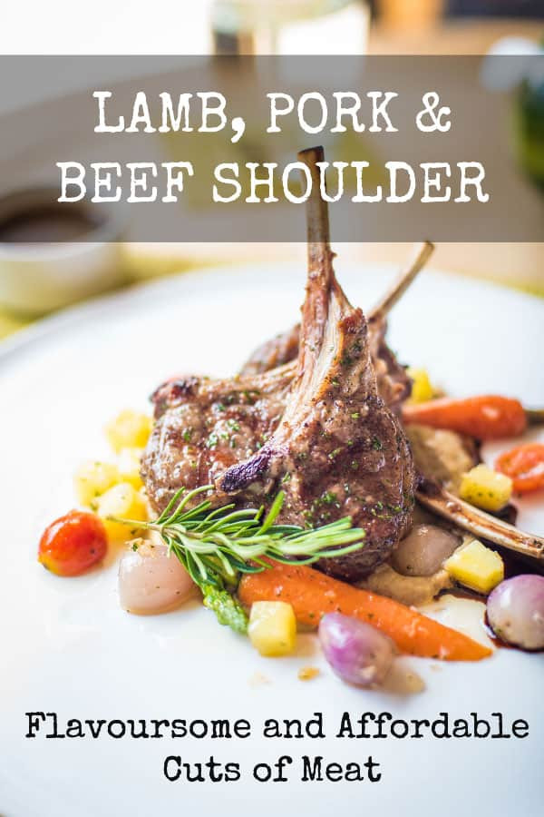 Lamb, pork and beef shoulder clod cuts of meat - Nutritious and inexpensive